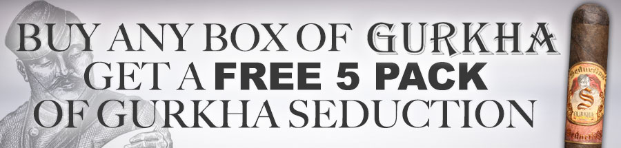 Buy any box of Gurkha Cigars get a free Gurkha Seduction 5 Pack