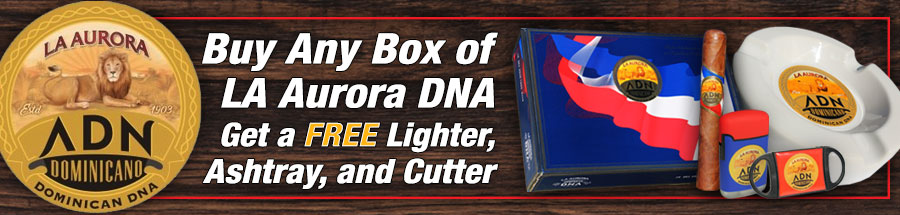 Buy Any Box of LA Aurora DNA Get a FREE Lighter, Ashtray, and Cutter!