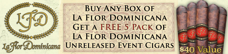 Free La Flor Dominicana Unreleased Event 5 Pack with Purchase of Any Box of La Flor Dominicana