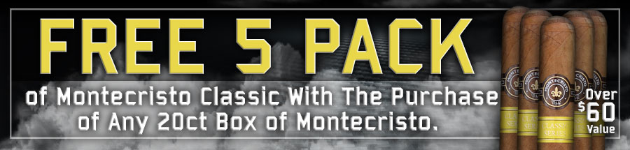 FREE Montecristo Classic 5 Pack! Over a $60 Value!