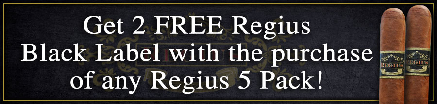 Get 2 FREE Regius Black Label with the purchase of any Regius 5 Pack!