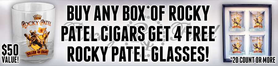 Buy A 20+ Count Box of Rocky Patel Cigars Get 4 FREE Rocky Patel Glasses!