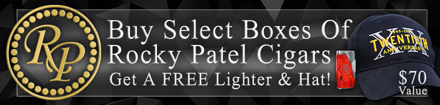 FREE Rocky Patel Double Flame Torch Lighter & Hat! A $70 Value!