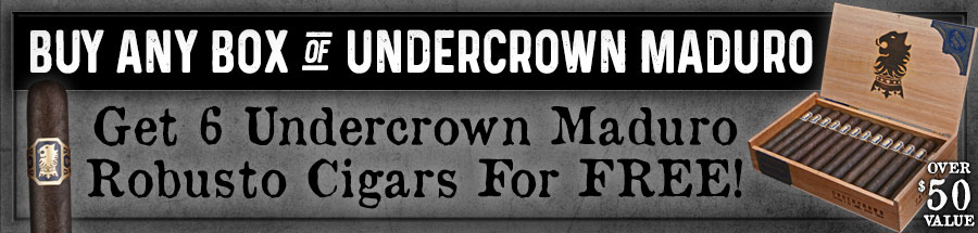 FREE Undercrown Robusto Maduro 6 Pack - Over $50 Value!